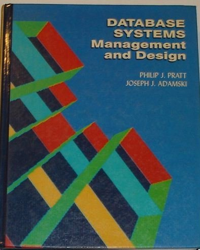 9780877091158: Database Systems: Management and Design