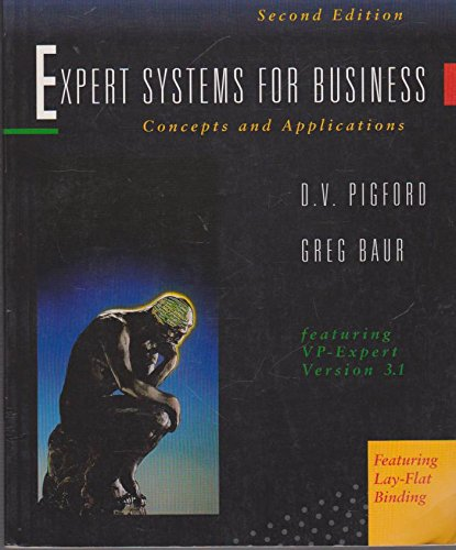 Expert Systems for Business: Concepts and Applications: Darleen V. Pigford,