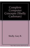 Complete Computer Concepts: And, Windows Applications. Microsoft Word 2.0 for Windows, Microsoft ...