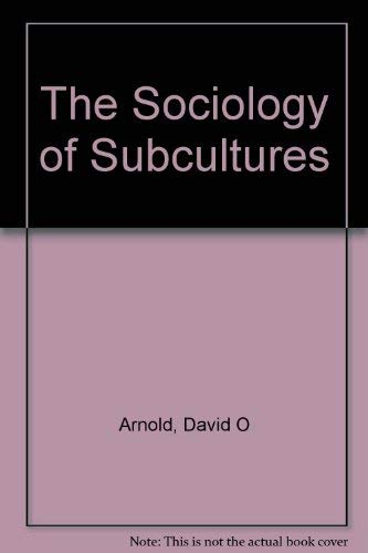 9780877092070: The Sociology of Subcultures