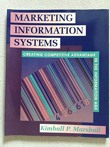 9780877092902: Marketing Information Systems: Creating Competitive Advantage in the Information Age