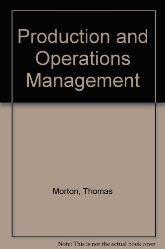 Production and Operations Management: Morton, Thomas