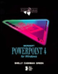 Microsoft Powerpoint 4 for Windows/Book and Disk (Shelly & Cashman Series) (0877095728) by Thomas J. Cashman
