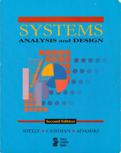 Systems Analysis and Design, 2nd Edition (Shelly: Gary B. Shelly,