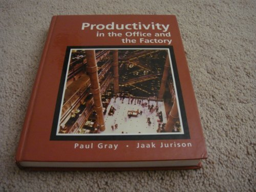 9780877097518: Productivity in the Office and the Factory (Decision Making and Operations Management)