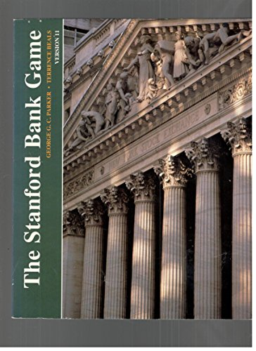 The Stanford Bank Game: Version 11 (The Scientific Press Series): Parker, George, Beals, Terry