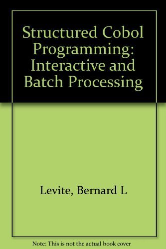 9780877098928: Structured Cobol Programming: Interactive and Batch Processing