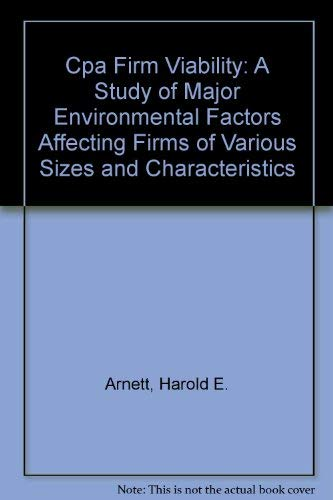 9780877121992: Cpa Firm Viability: A Study of Major Environmental Factors Affecting Firms of Various Sizes and Characteristics