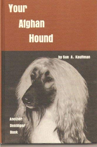 9780877140184: Your Afghan Hound
