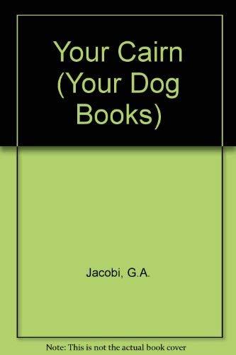 Your Cairn Terrier: Jacobi, Girard A.