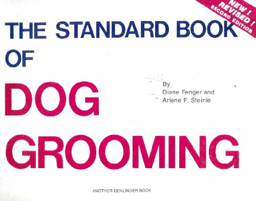 9780877140894: Standard Book of Dog Grooming