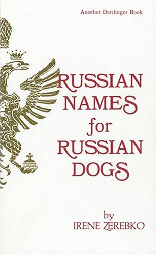 9780877141136: Russian Names for Russian Dogs