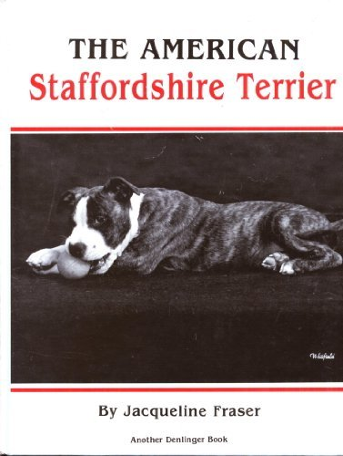 9780877141341: The American Staffordshire Terrier