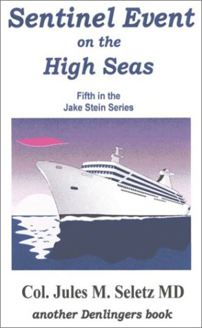 Sentinel Event on the High Seas (0877142831) by Jules M. Seletz