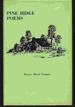 Pine Ridge Poems: Lomax, Deane Rich