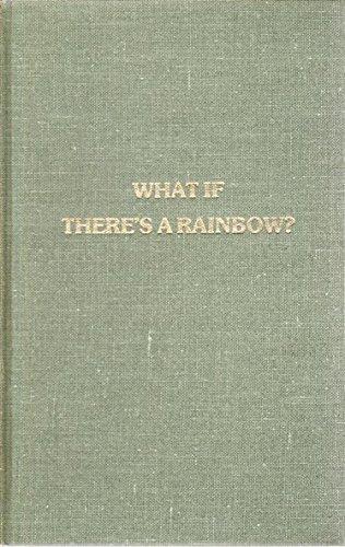 What Is There's a Rainbow?: Ellen Turlington Johnston-Hale