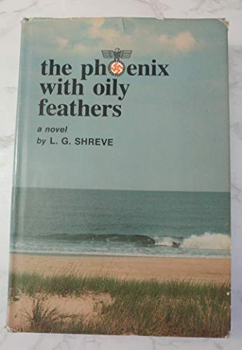 9780877161165: The Phoenix with Oily Feathers