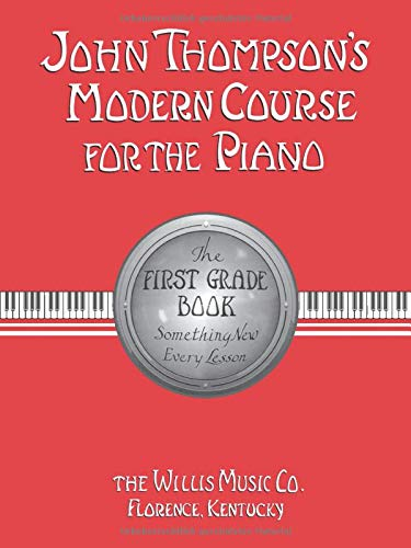 9780877180050: John Thompson's Modern Course for the Piano: First Grade Book