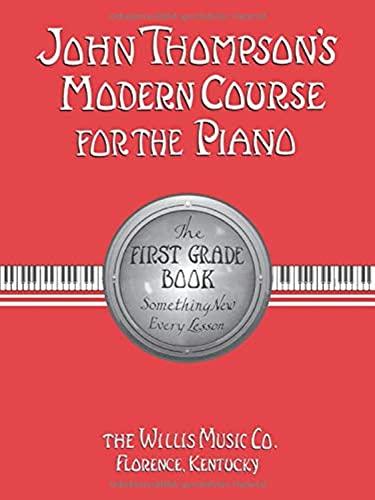 John Thompson's Modern Course for the Piano: Thompson, John &
