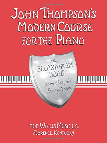 John Thompson's Modern Course for the Piano - Second Grade (Book Only): John Thompson