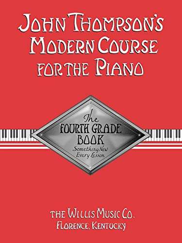 9780877180081: John Thompson's Modern Course for the Piano: The Fourth Grade Book