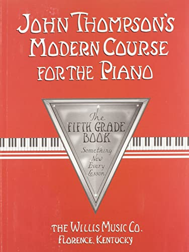 9780877180111: John Thompson's Modern Course for the Piano: The Fifth Grade Book