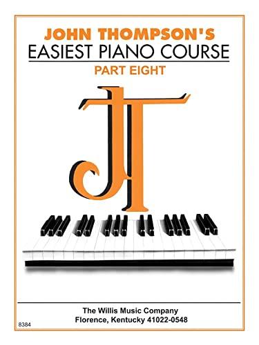 9780877180197: John Thompson's Easiest Piano Course, 8