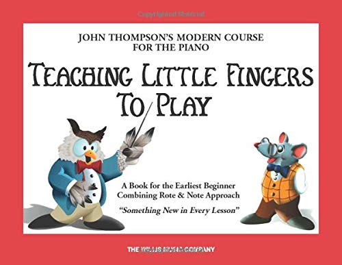 9780877180203: Teaching Little Fingers to Play: A Book for the Earliest Beginner (John Thompsons Modern Course for The Piano)
