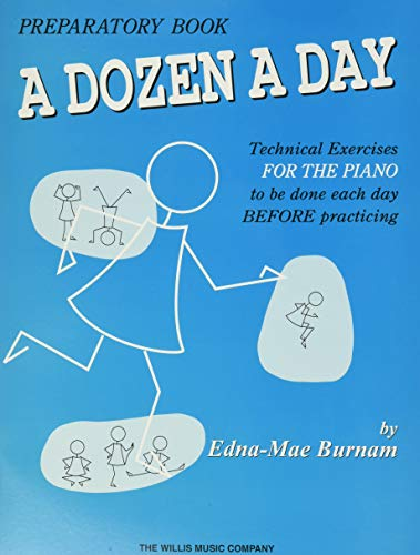 9780877180241: A Dozen a Day Preparatory Book, Technical Exercises for Piano (A Dozen a Day Series)
