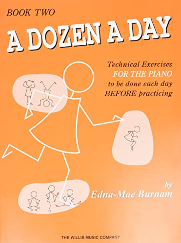 9780877180258: A Dozen a Day, Book 2: Technical Exercises for the Piano to Be Done Each Day Before Practicing