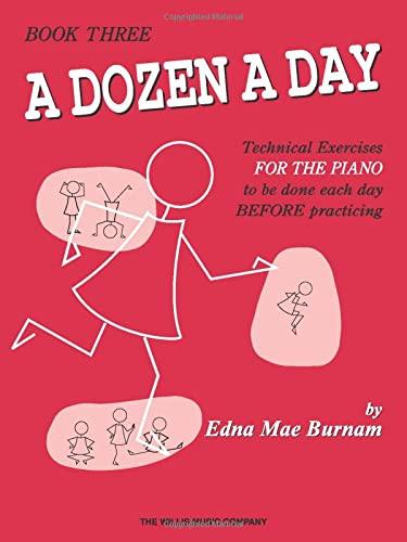 9780877180265: A Dozen a Day Book 3: Sheet Music