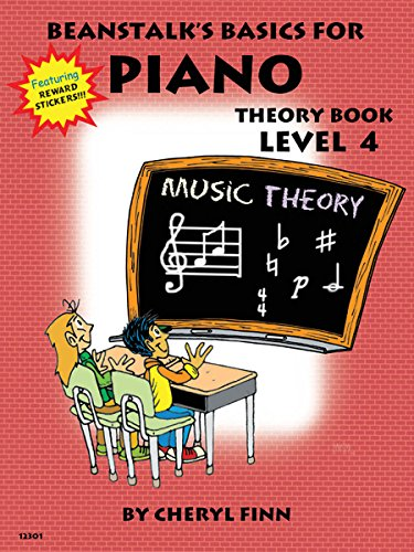 9780877180487: Beanstalk's Basics for Piano, Theory Book Level 4-12301 (Featuring Reward Stickers)