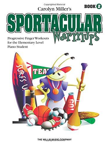 Sportacular Warm-Ups, Book 2: Carolyn Miller