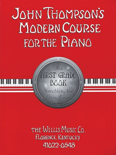 9780877180609: John Thompson's Modern Course for the Piano - First Grade (Book/GM Disk): First Grade - Book/GM Disk