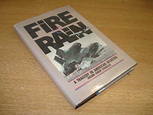 9780877190486: Fire and Rain: A Tragedy in American Aviation