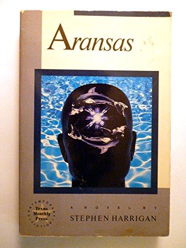 9780877190578: Aransas (Texas Monthly Press contemporary fiction)
