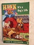 9780877190752: It's a Dog's Life (Hank the Cowdog Series No 3)