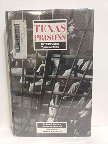 9780877190905: Texas Prisons: The Walls Came Tumbling Down