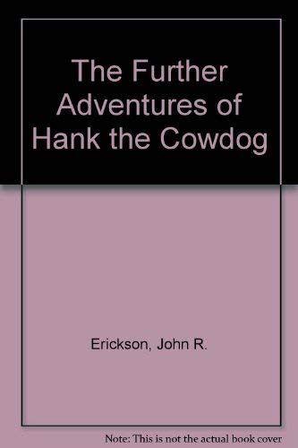 9780877191209: SE: Further Adv. of Hank the Cowdog