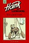 HANK THE COWDOG It's A Dog's Life: ERICKSON JOHN R