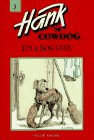9780877191285: It's a Dog's Life (Hank the Cowdog, No 3)