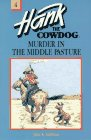 9780877191339: Murder in the Middle Pasture (Hank the Cowdog, 4)