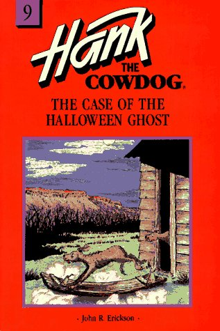 9780877191476: The Case of the Halloween Ghost (Hank the Cowdog, 9)