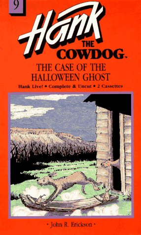 9780877191490: The Case of the Halloween Ghost (Hank the Cowdog 9)
