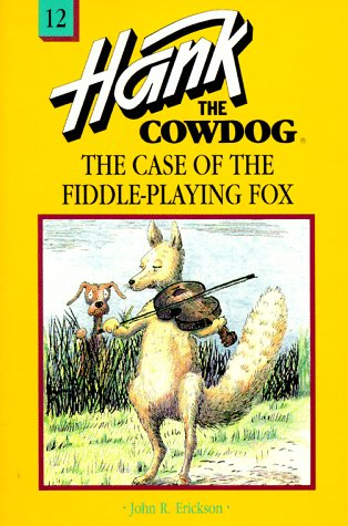 9780877191704: The Case of the Fiddle-Playing Fox (Hank the Cowdog, 12)