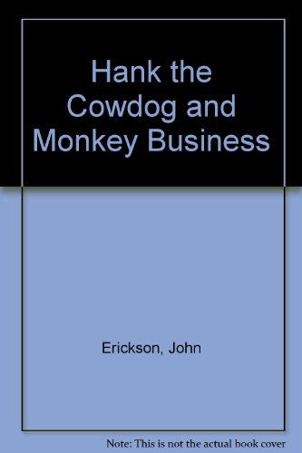 9780877191810: Hank the Cowdog and Monkey Business, No. 14