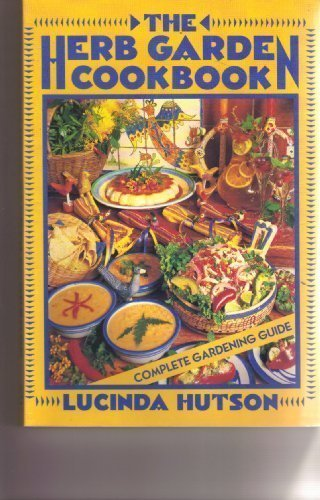 9780877192152: The Herb Garden Cookbook