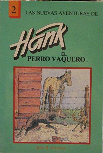 9780877192176: Las Nuevas Aventuras De Hank El Perro Vaquero / the Further Adventures of Hank the Cowdog (Spanish Edition)