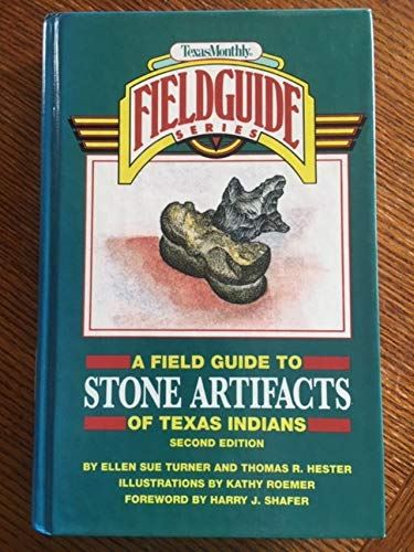 9780877192305: A Field Guide to Stone Artifacts of Texas Indians (Texas Monthly Field Guide Series)