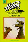 9780877192350: The Case of the Vampire Cat (Hank the Cowdog, 21)